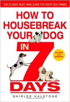 How To Housebreak our Dog In 7 Days Puppy Training Books