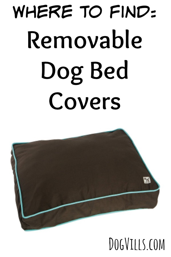 Looking for the best places to find removable dog bed covers? Check out our favorites, as well as some great tips on buying the right dog bed covers.