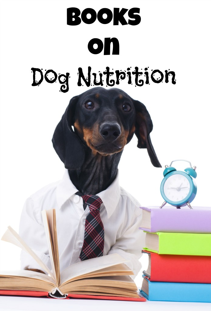 Not sure what to feed your dog? Can't understand all the jargon used on the back of the dog food bag? Check out our favorite books on dog nutrition.