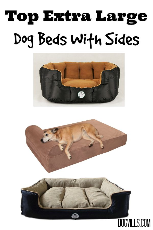 Top Extra Large Dog Beds With Sides Dogvills
