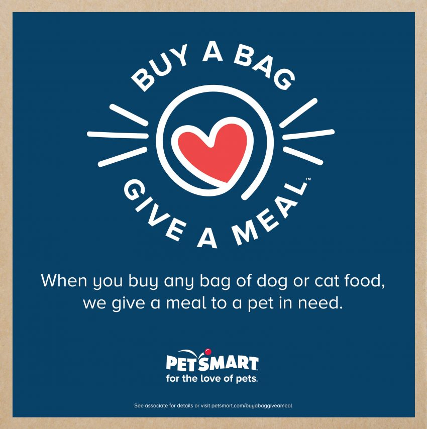 PetSmart makes it easier than ever to give back to pets in need through their Buy a Bag, Give a Meal program. Learn more now!