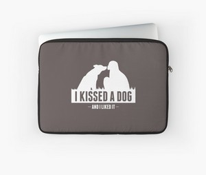 I kissed a dog and I liked it laptop sleeve