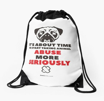 Tote Bag With saying: It's about time we start taking animal abuse more seriously