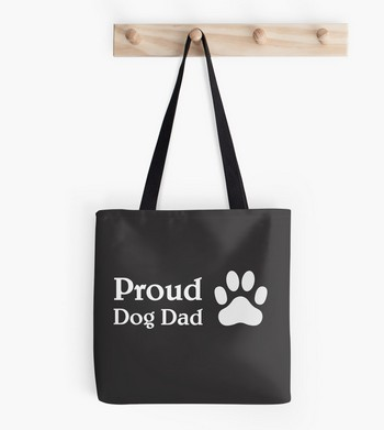 Proud Dog Dad Saying with a paw imprint: cute tote bag and father's day idea