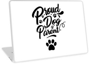 Proud dog parent laptop skin: great gift idea for dog parents