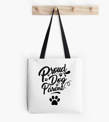 Proud Dog Parent: saying on a cute tote bag