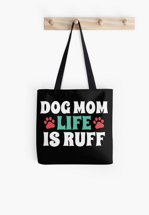 Dog Lovers Tote Bags Dog Gift Idea Life is Ruff