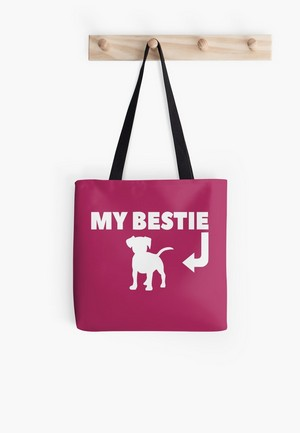 Dog Lovers Tote Bags Dog Gift Idea my bestie is a dog