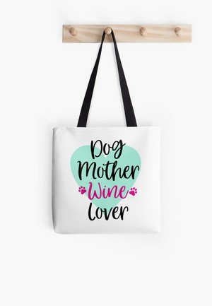 dog mother wine lover dog lovers tote bag new