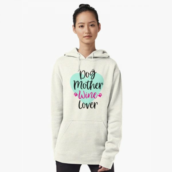 Dog Mom Wine Lover Hoodie