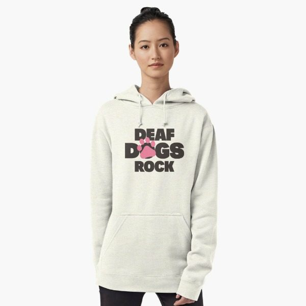 Deaf dogs rock hoodie, great gift idea