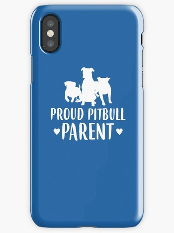 Dog Lovers iPhone Cases with saying proud pitbull parent
