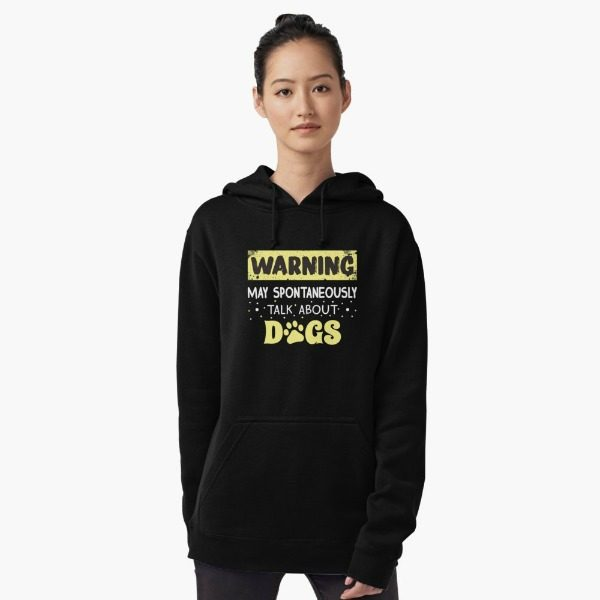 may talk about dogs hoodie