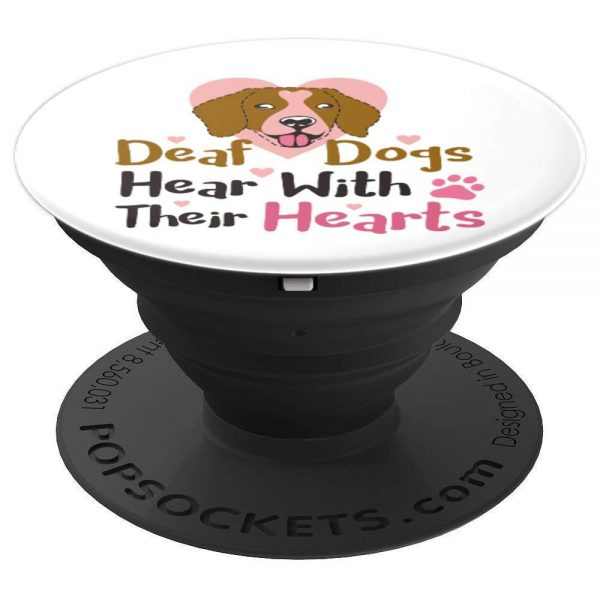 Deaf Dogs Listen with their hearts PopSockets