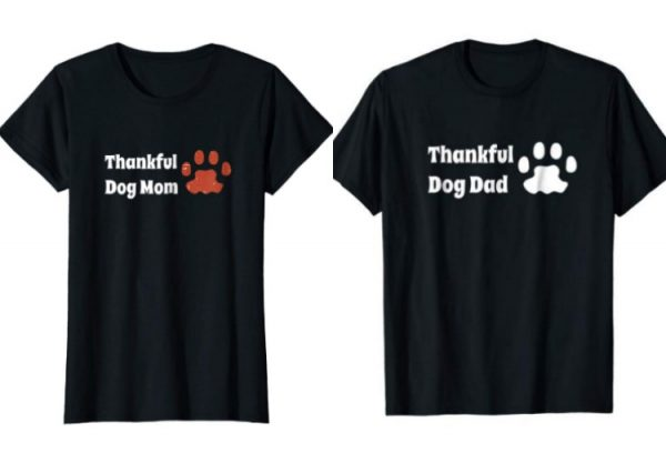 Thankful dog mom and dad shirts
