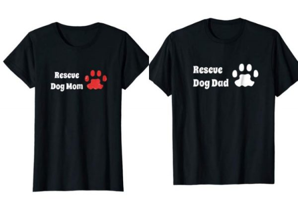 rescue dog mom and dad twin shirts