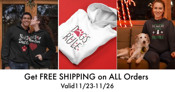 Great new, Black Friday and Cyber Monday shoppers: we're offering FREE shipping on all orders, any size in our new store, Cat Dog Gifts! This special discount is available all weekend long, beginning at midnight on Black Friday (11/23) and ending at 11:59 on Cyber Monday (11/26).