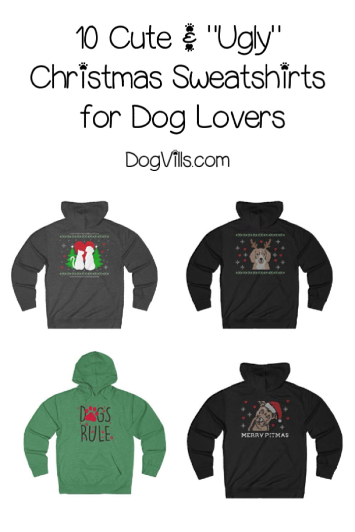 "10 Cute, Funny, & ""Ugly"" Christmas Sweatshirts for Dog Lovers"