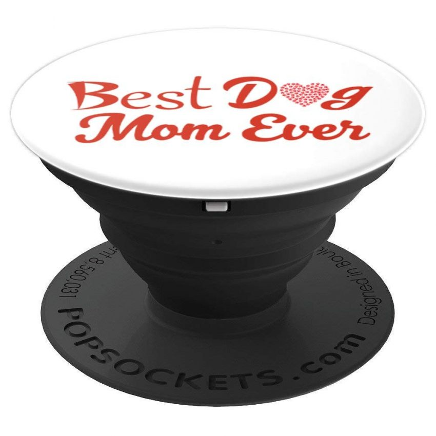 best dog mom ever popsocket valentine's day gift idea