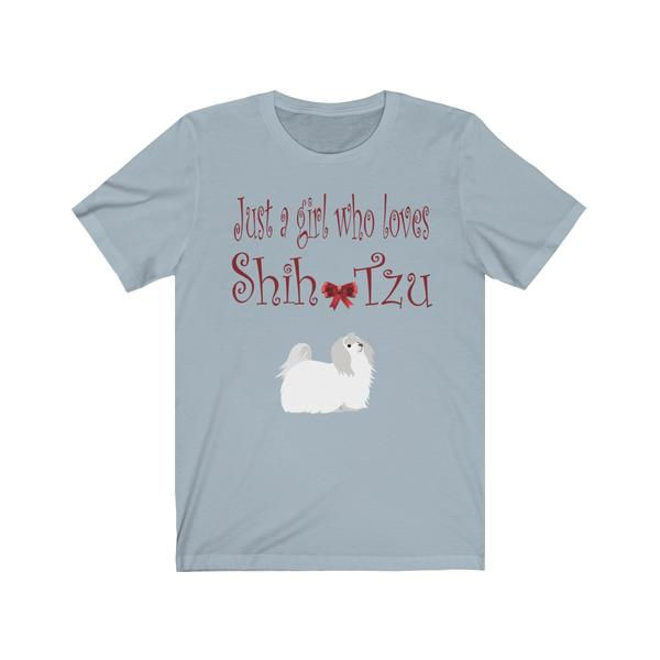 Just A Girl Who Loves Shih Tzu Dogs tshirt g
