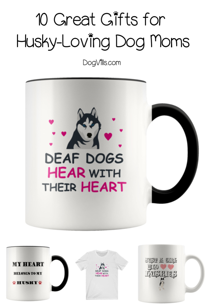 10 Fantastic Gift Ideas for Husky Moms + Mug Giveaway!