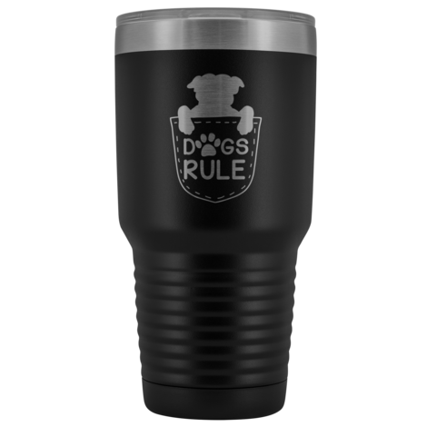 Pitbull Puppy in a Pocket with Dogs Rule 30oz Double Walled Stainless Steel Tumbler