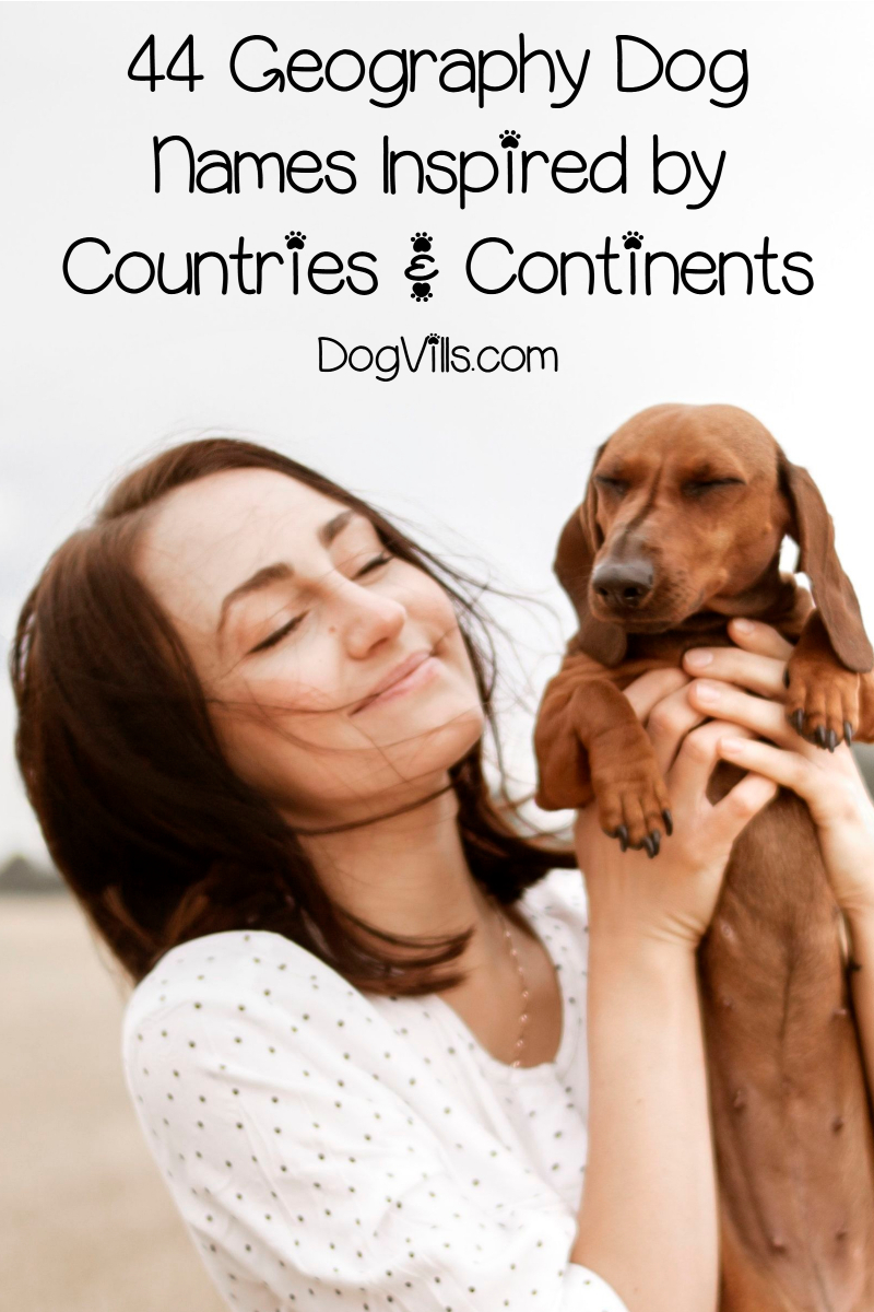 200 Geography Dog Names Http Www Dogvills Com